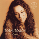 This Way/Total Touch
