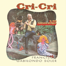 Cri-Cri Y Sus Nuevos Amigos/Cri-Cri