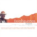 Duetos - Dominguinhos/Dominguinhos
