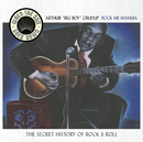 "Rock Me Mama - When The Sun Goes Down Series/Arthur ""Big Boy"" Crudup"