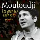 Les grandes chansons - En public/Mouloudji
