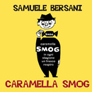 Caramella Smog/Samuele Bersani