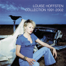 Collection 1991 - 2002/Louise Hoffsten