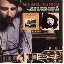 And The Hits Just Keep On Comin'/Pretty Much Your Standard Ranch Stash/Michael Nesmith