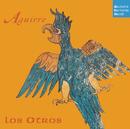 Aguirre/Los Otros
