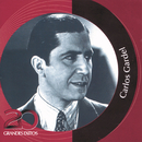 Colección Inolvidables RCA - 20 Grandes Exitos/Carlos Gardel