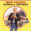 Intorno A Trent'Anni/Mimmo Locasciulli
