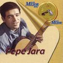 Lo Mejor de Lo Mejor de RCA Victor - Pepe Jara/Pepe Jara