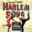 Harlem Song - Original Apollo Theater Cast Recording/Original Broadway Cast Recording
