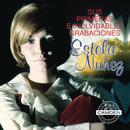 Estela Nuñez... Sus Primeras E Inolvidables Grabaciones/Estela Núñez