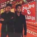 Pedro & Thiago 2003/Pedro & Thiago