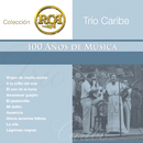 RCA 100 Anos De Musica - Segunda Parte/Trio Caribe