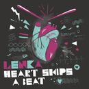 Heart Skips A Beat/Lenka