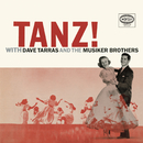 Tanz! With Dave Tarras And The Musiker Brothers/Dave Tarras, Sam Musiker