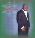 Our Gift To You/Keith Wonderboy Johnson & The Spiritual Voices