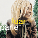 When I See You Smile/Luan Parle