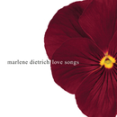 Love Songs/Marlene Dietrich
