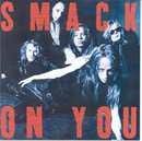On You/Smack