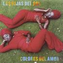 Colores Del Amor/Las Hijas Del Sol