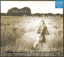 Doulce Memoire/Hille Perl