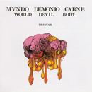 Mundo, Demonio Y Carne/Los Brincos