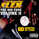 The Mix Tape - Volume II 60 Minutes of Funk (Explicit)/Funkmaster Flex