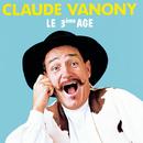 Le 3ème Âge/Claude Vanony