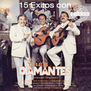 15 Exitos Con Los Tres Diamantes Versiones Originales/Los Tres Diamantes