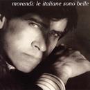 Le Italiane Sono Belle/Gianni Morandi