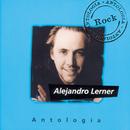 Antologia Alejandro Lerner/Alejandro Lerner