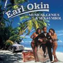 Musical Genius & Sex Symbol/Earl Okin