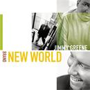 Brand New World/Jimmy Greene