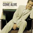 Come Alive/Heinz Winckler