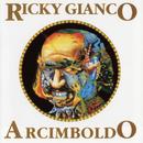 Arcimboldo/Ricky Gianco