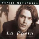 La Poeta/Adrian Weyermann