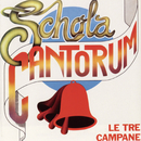 Le Tre Campane/Schola Cantorum
