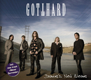 Janie's Not Alone/Gotthard