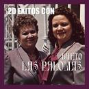 20 Exitos Con Las Palomas/Dueto Las Palomas