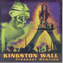 Freakout Remixes/Kingston Wall