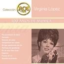 RCA 100 Anos De Musica - Segunda Parte/Virginia López