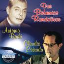 Antonio Badu/Claudio Estrada - Dos Bohemios Romanticos/Antonio Badú y Claudio Estrada