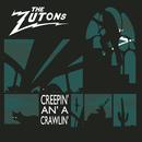 Creepin' an' a Crawlin/The Zutons