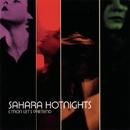 C'mon Let's Pretend/Sahara Hotnights