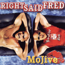 MoJive/Right Said Fred