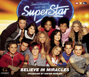Believe In Miracles/Deutschland sucht den Superstar