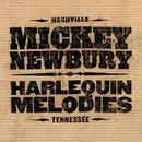 Harlequin Melodies/Mickey Newbury