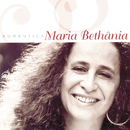 Maria Bethania Romantica/Maria Bethânia