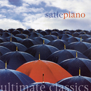 Ultimate Classics - Satie: Piano/John White