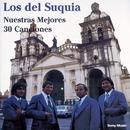 Nuestras Mejores 30 Canciones/Los  Del Suquia