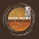 (Noem Me) Oud Verdriet/Acda & De Munnik